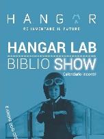 Hangar Lab Biblio Show