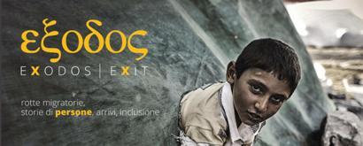 """MOSTRA FOTOGRAFICA """"EXODOS-EXIT: ROTTE MIGRATORIE, STORIE DI PERSONE, ARRIVI, INCLUSIONE"""""""