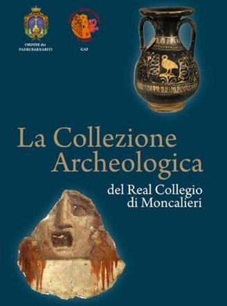 LA COLLEZIONE ARCHEOLOGICA DEL REAL COLLEGIO DI MONCALIERI