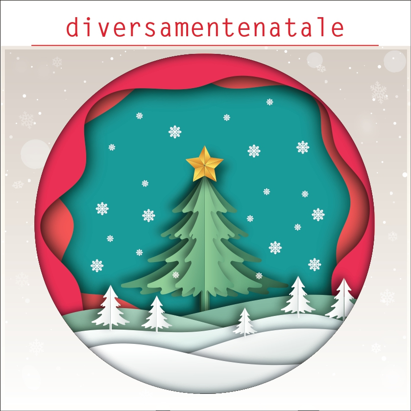 DIVERSAMENTE NATALE - Giovedì 12 dicembre ore 17.00